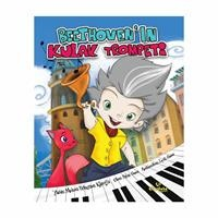 Beethoven'ın Kulak Trompeti Children's Storybook - Turkish